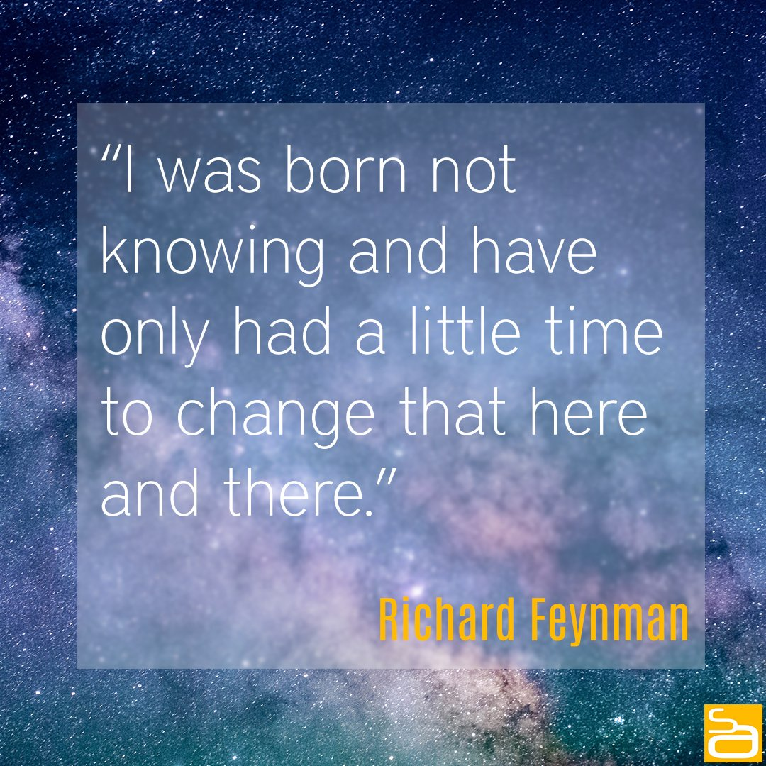 richard feynman born not knowing quote