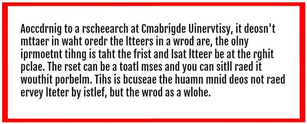 can our brains really read jumbled words as long as the first and last letters are correct