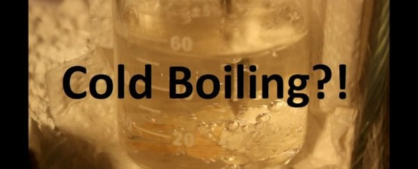 It's Scientifically Possible to Boil Water Until It Freezes