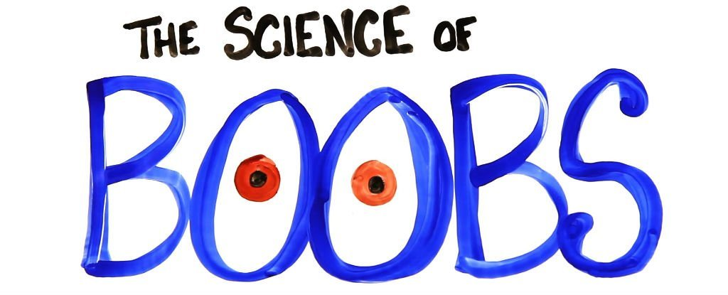 Watch: The Science of Boobs